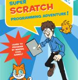 Comics and Coding – Super Scratch Programming Adventure